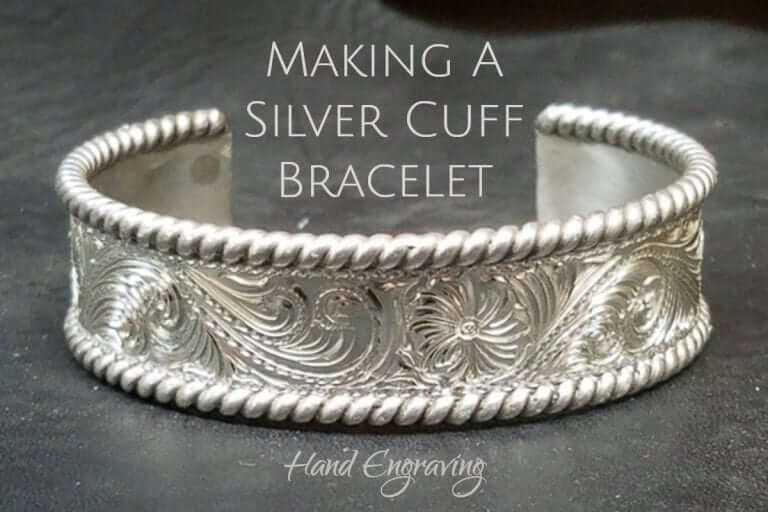 Making A Silver Cuff Bracelet by Hand Engraving