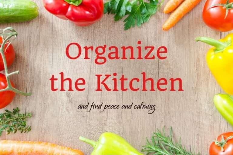 Organize the Kitchen